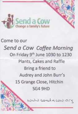 Send a Cow Coffee Morning- 9th June. Everyone Welcome.